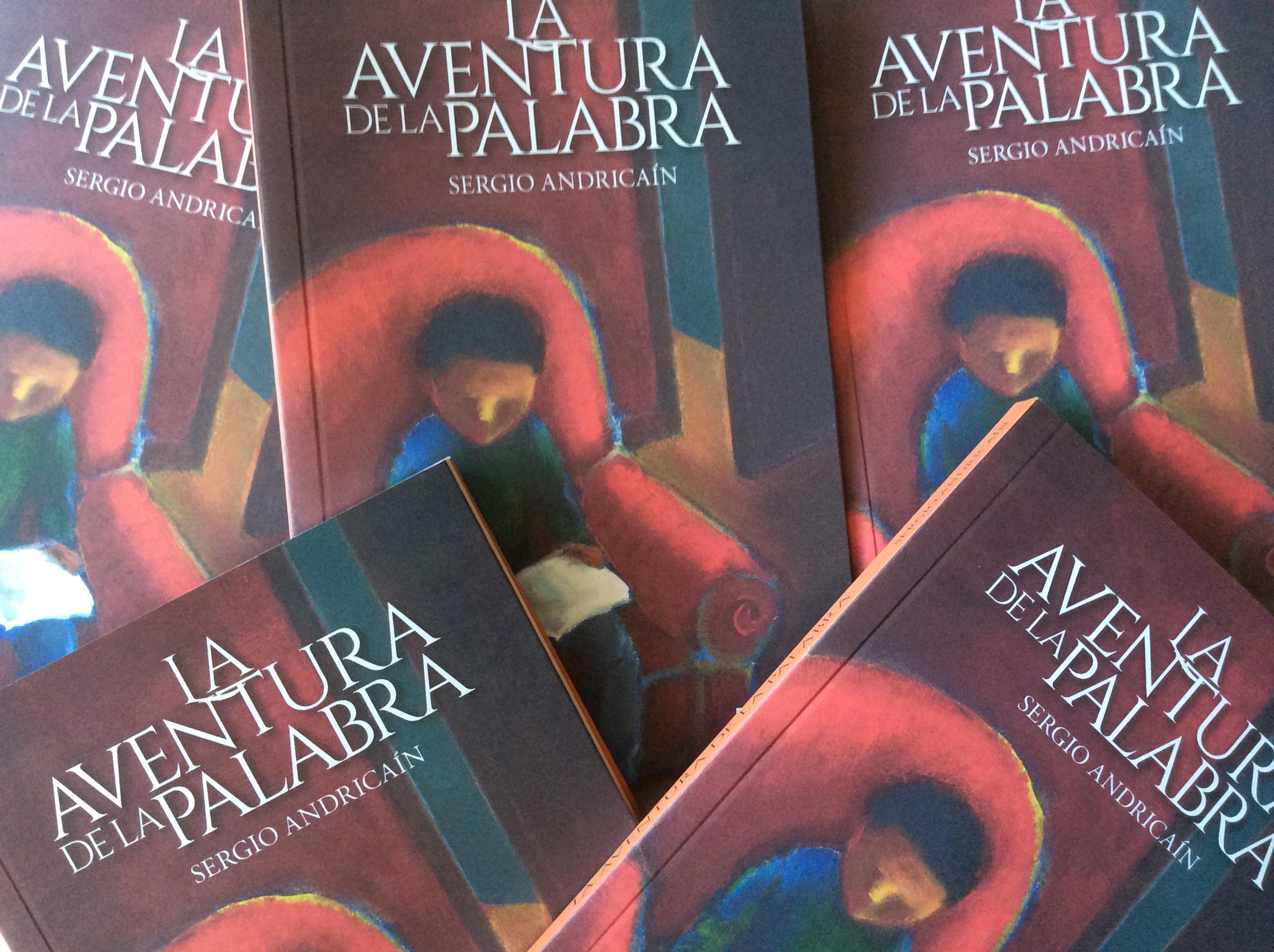 La aventura de la palabra (Fundación Cuatrogatos-Fundaciión SM, 2014), libro de Sergio Andricaín.
